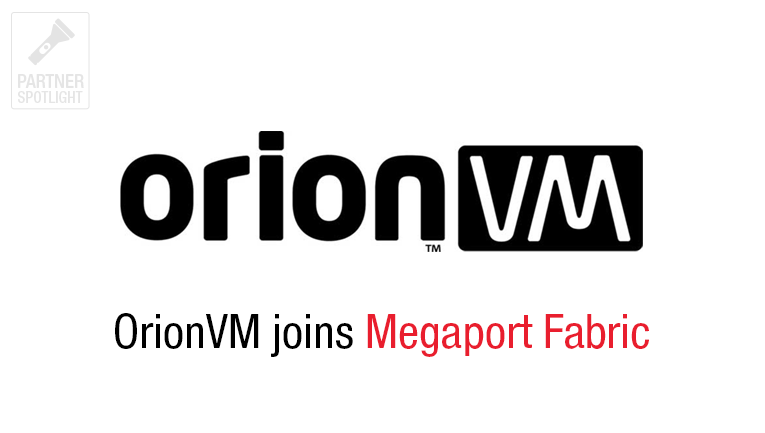 OrionVM joins Megaport Fabric