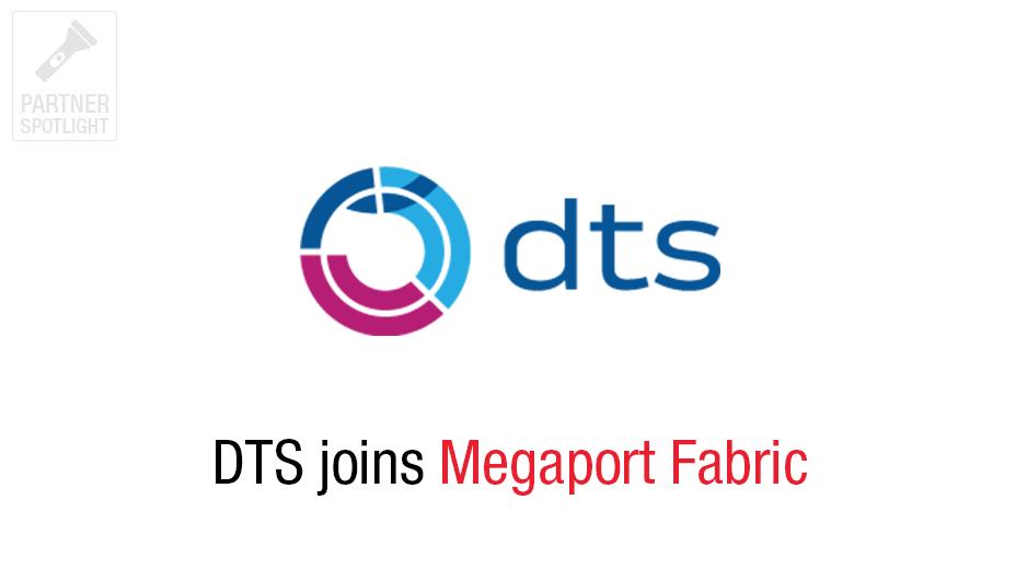 DTS Joins Megaport