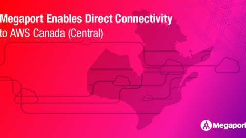 Megaport Enables Direct Connectivity to AWS Canada (Central)