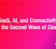 SaaS, AI, and Connectivity in the Second Wave of Cloud
