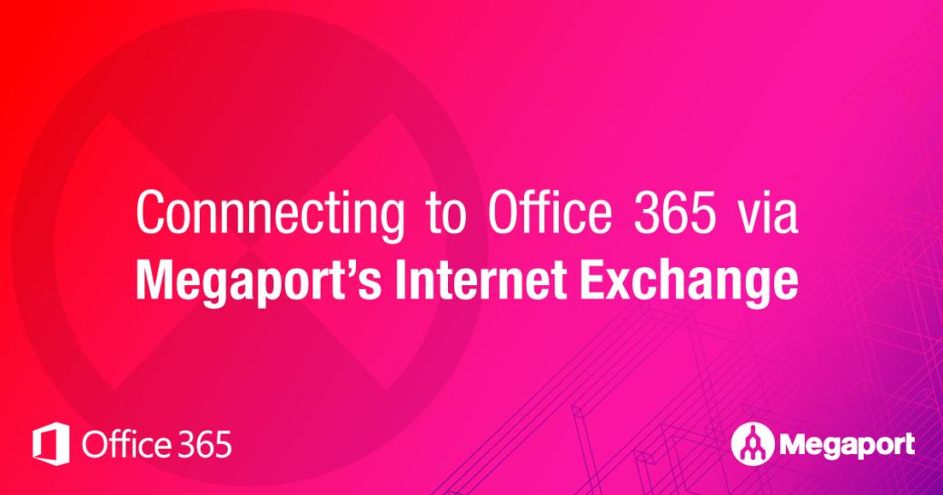 Office-365-Megaport-Internet-Exchange