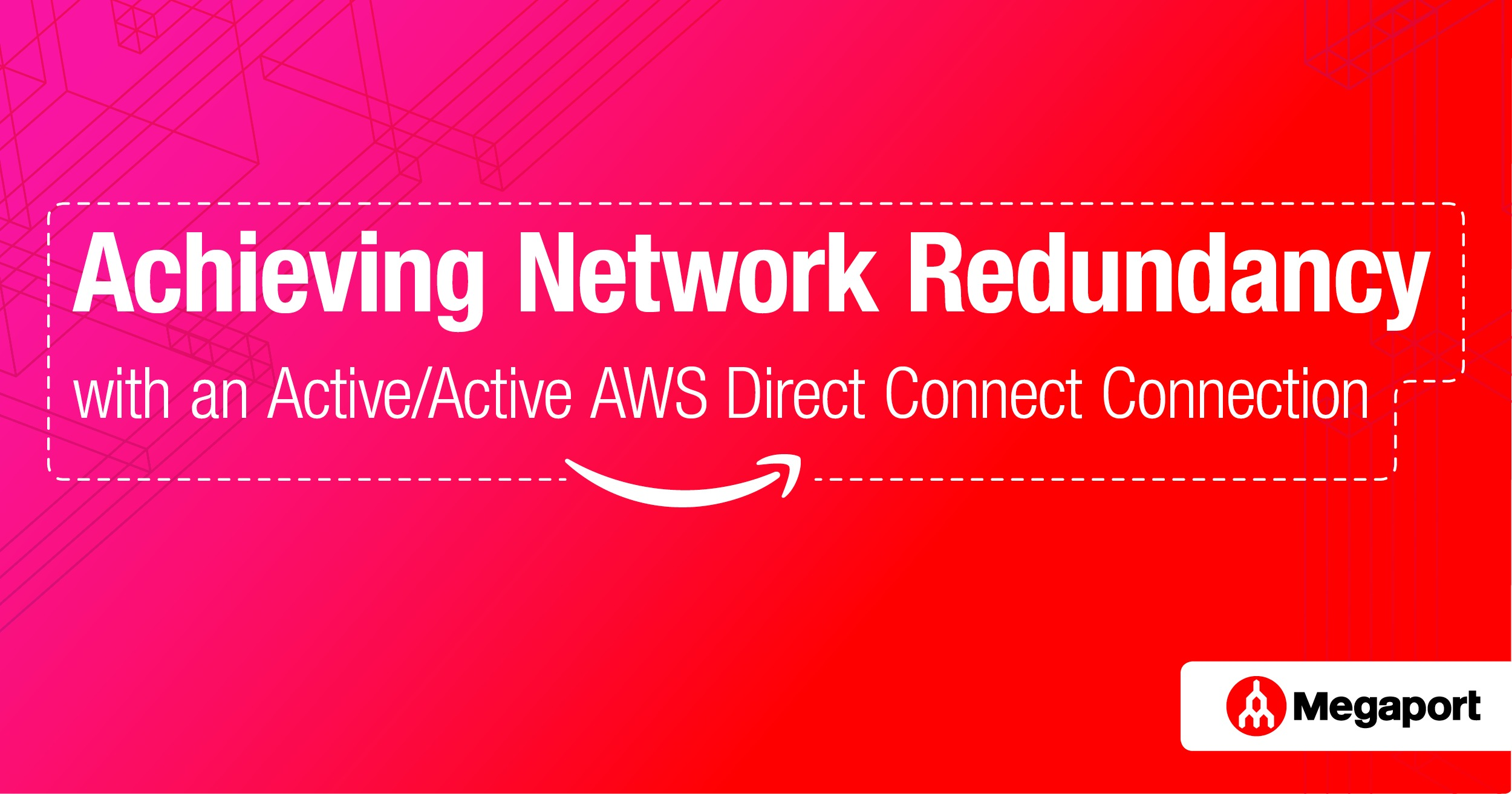 AWS Direct Connect Active:Active