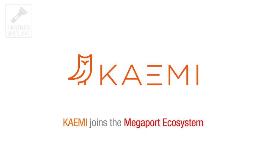 KAEMI Megaport Spotlight
